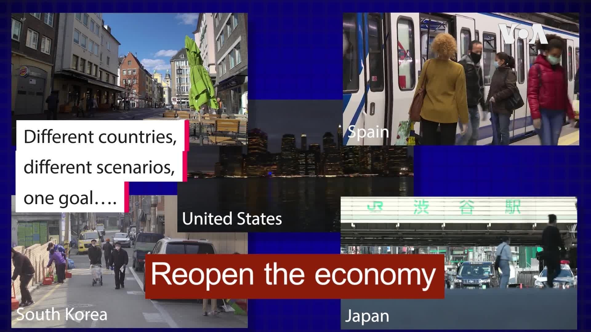 Steps to Reopening the Economy Vary by Country