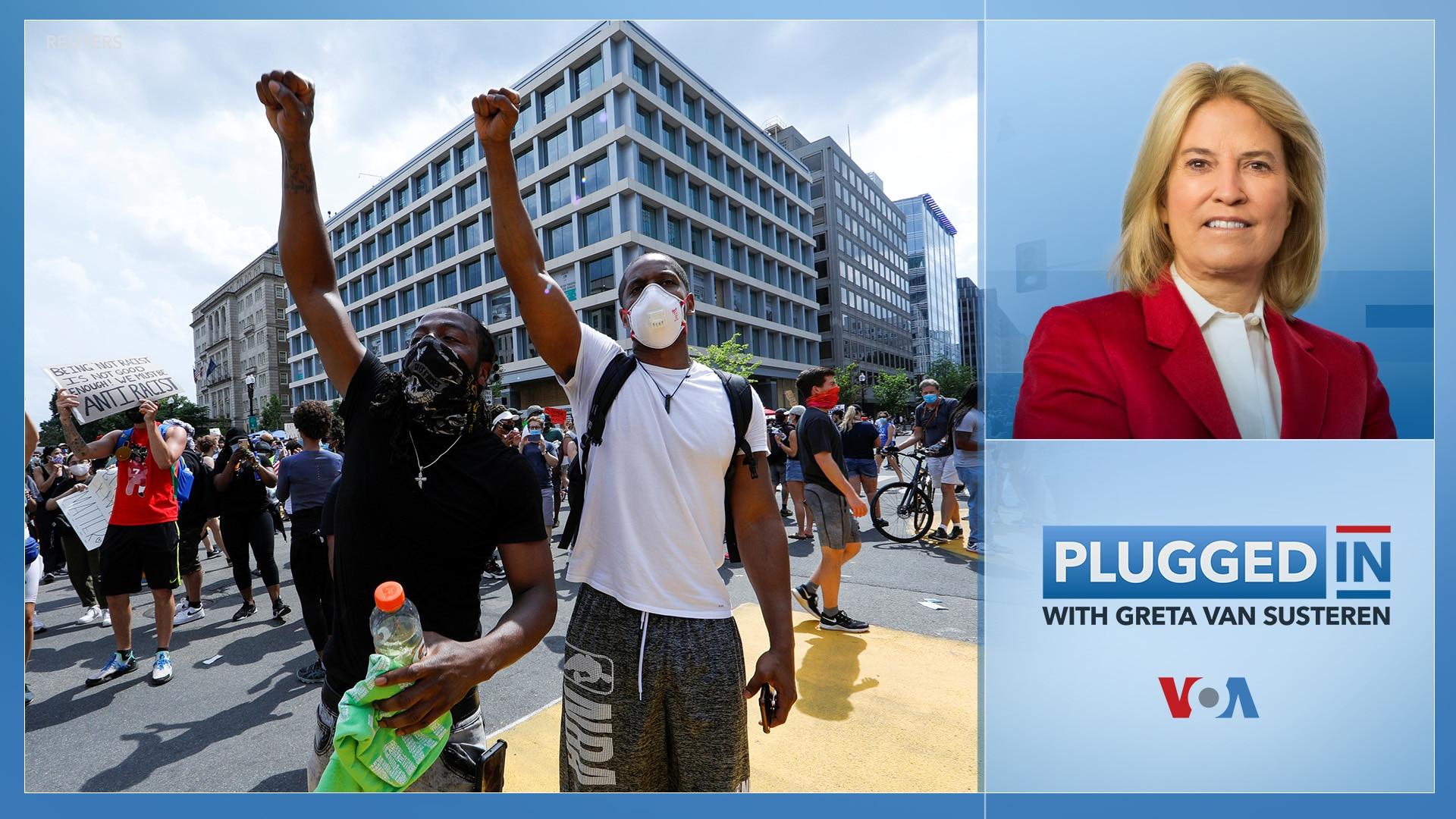 Plugged In with Greta Van Susteren-Protests in the Age of COVID-19