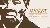 """""""Harriet Tubman: When I Crossed That Line To Freedom"""" banner ad"""
