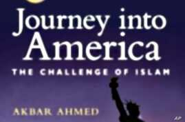 "'Journey in America"" by Akbar Ahmed"