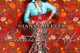Dianne Reeves new album, Beautiful Life, skilfully blends modern jazz and modern-day soul with bossa and Reggae music.
