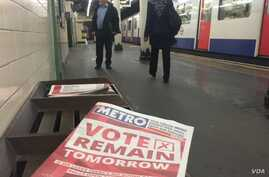 A tabloid newspaper left at a London tube station urges voters to remain in the E.U.  Both campaigns made last-minute bids in the hours before the referendum, June 22, 2016.  (Photo: L. Ramirez / VOA)