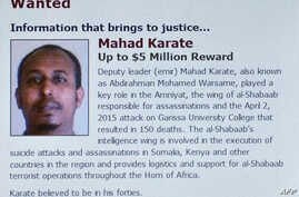A screen-shot made on February 18, 2016 posted on the US department of state website, shows a portrait of Somalia-based  jihadist islamist group Al-Shabaab (or Shebab) spy chief Mahad Karate, next to a $5 million-dollar bounty.