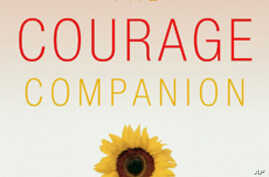 'The Courage Companion: How to Live Life with True Power,' by  authors Nina Lesowitz and Mary Beth Sammons