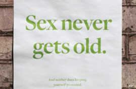 A poster campaign that encourages older people to protect their sexual health bears the message 'Sex never gets old. And neither does keeping yourself protected.'