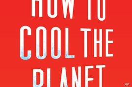 Book Explores Use of Technology to Reverse Global Warming