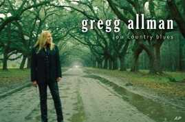 Gregg Allman Sings 'Low Country Blues'