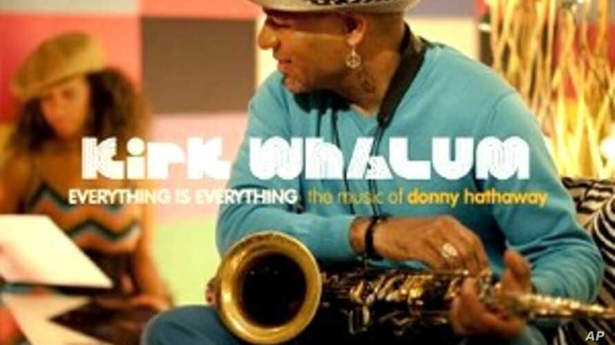 Saxophonist Kirk Whalum Pays Tribute To Donny Hathaway on New CD