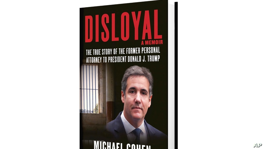 """This image provided by Skyhorse Publishing shows cover of Michael Cohen's new book, """"Disloyal"""""""