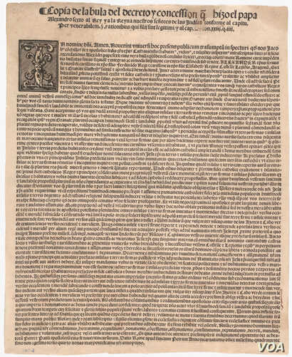 Papal bull Inter Caetera, 1493. With this decree, Pope Alexander VI gave Spain a free hand to colonize the Americas—to convert Native peoples to Catholicism and subjugate them to European monarchs.