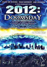 """""""2012:Doomsday"""" is Hollywood's latest on world's imminent demise"""