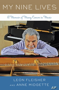 Piano virtuoso Leon Fleisher's new memoir is called 'My Nine Lives.'