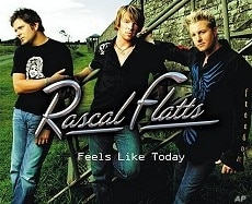 Rascal Flatts' 'Feels Like Today'  CD
