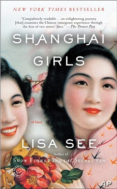 Shanghai Girls:  A Tale of Survival and Bond Between Sisters