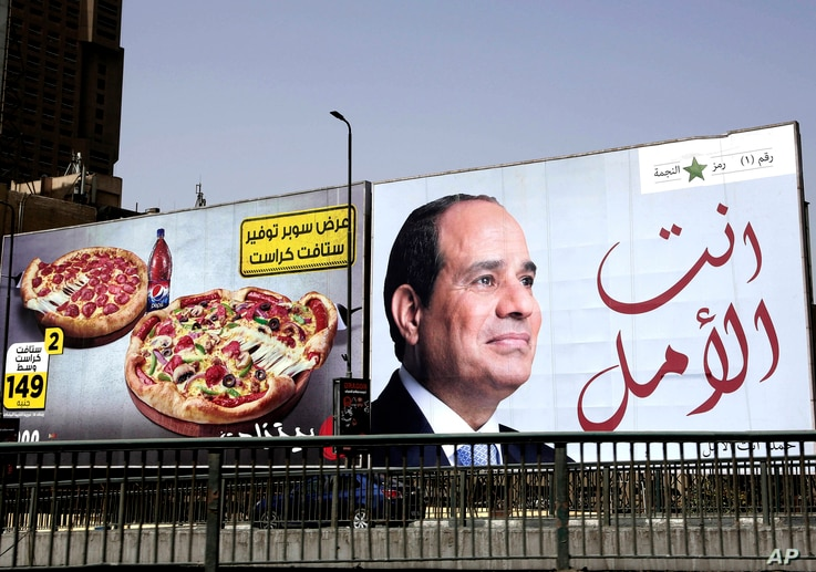"""An election billboard for Egyptian President Abdel-Fattah el-Sissi, with Arabic that reads, """"you are the hope,"""" in Cairo, Egypt, March 19, 2018. Egyptians on social media are mocking the ubiquitous banners of el-Sissi raised ahead of this month's e..."""