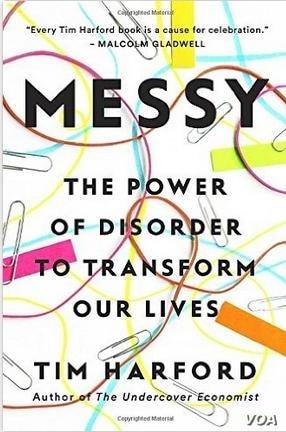 'Messy: The Power of Disorder to Transform Our Lives' calls for a new approach to messiness.