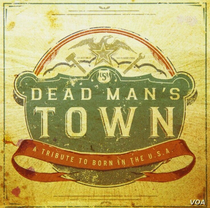 """Dead Man's Town: A Tribute to Born in the U.S.A."""