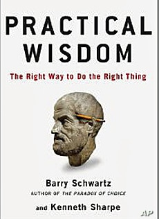 Authors Barry Shwartz and Kenneth Sharp believe the world will become a better place if people use their judgment to do the right thing.