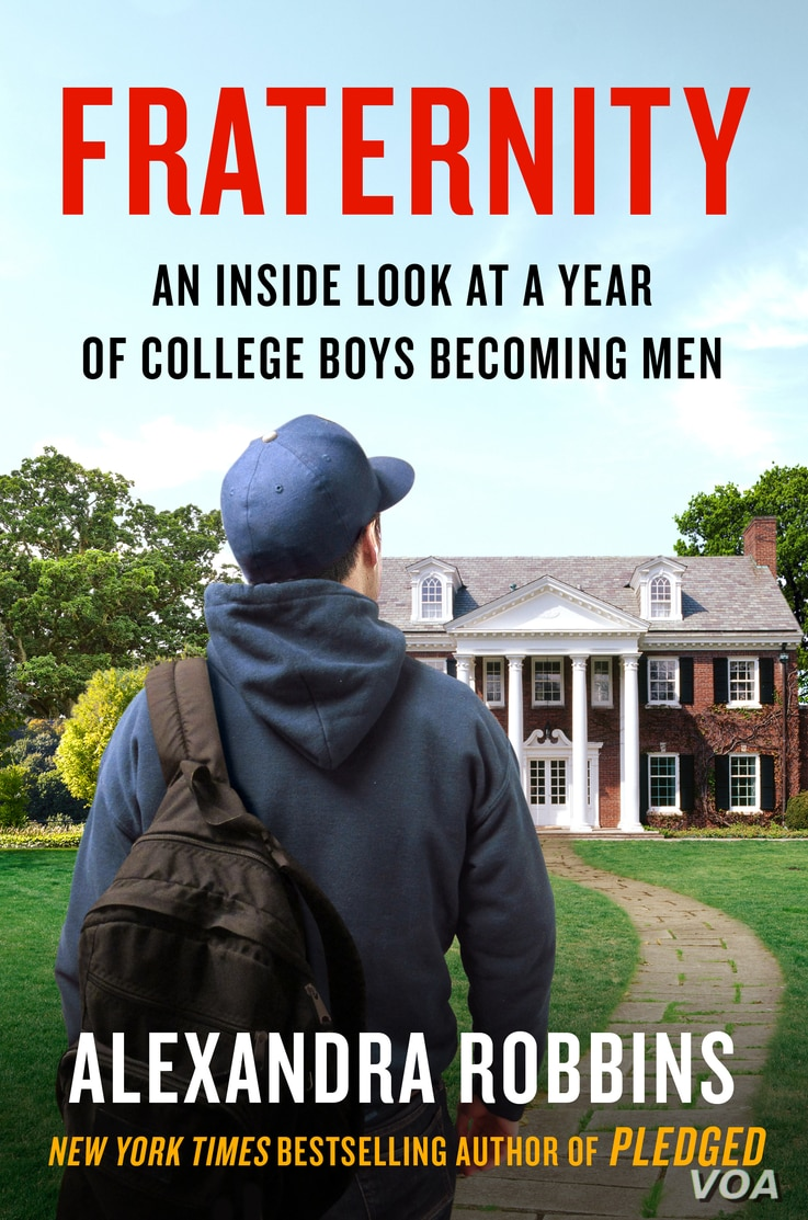 """""""Fraternity: An Inside Look At a Year of College Boys Becoming Men"""" by Alexandra Robbins."""