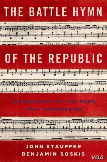 """""""The Battle Hymn of the Republic: A Biography of the Song That Marches On"""""""