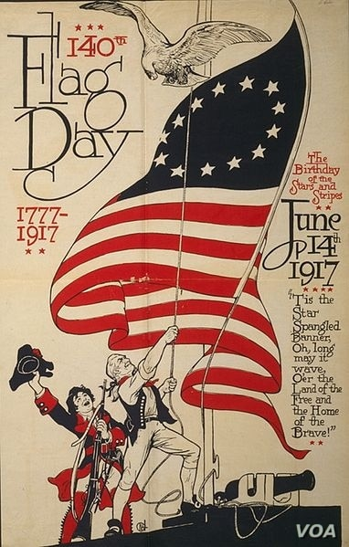 """This is a poster from 1917, a year after President Woodrow Wilson declared June 14th """"Flag Day,"""" and 140 years after the Continental Congress adopted the US flag's design. (Library of Congress)"""