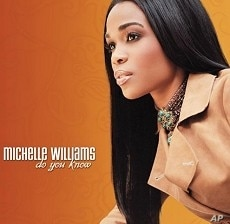 Michelle Williams' 'Do You Know' CD