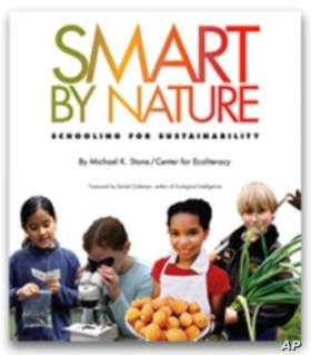 A new book, called Smart by Nature, profiles U.S. schools that are greening their curriculum.