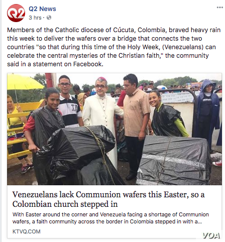 Members of the Catholic diocese of Cucuta, Colombia, brave heavy rains to deliver wafers for Easter Sunday mass to Venezuela, where food shortages have made it difficult for churches to get the flour needed to make the wafers.