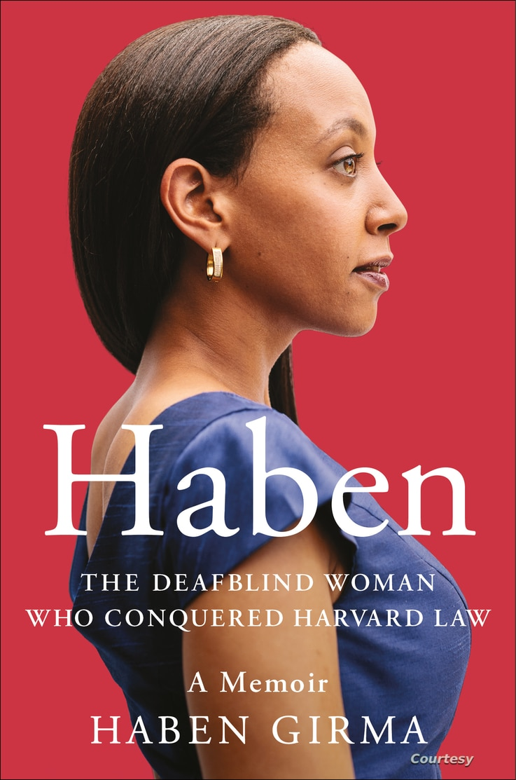 The cover of Haben Girma's book, Haben: The Deafblind Woman Who Conquered Harvard Law