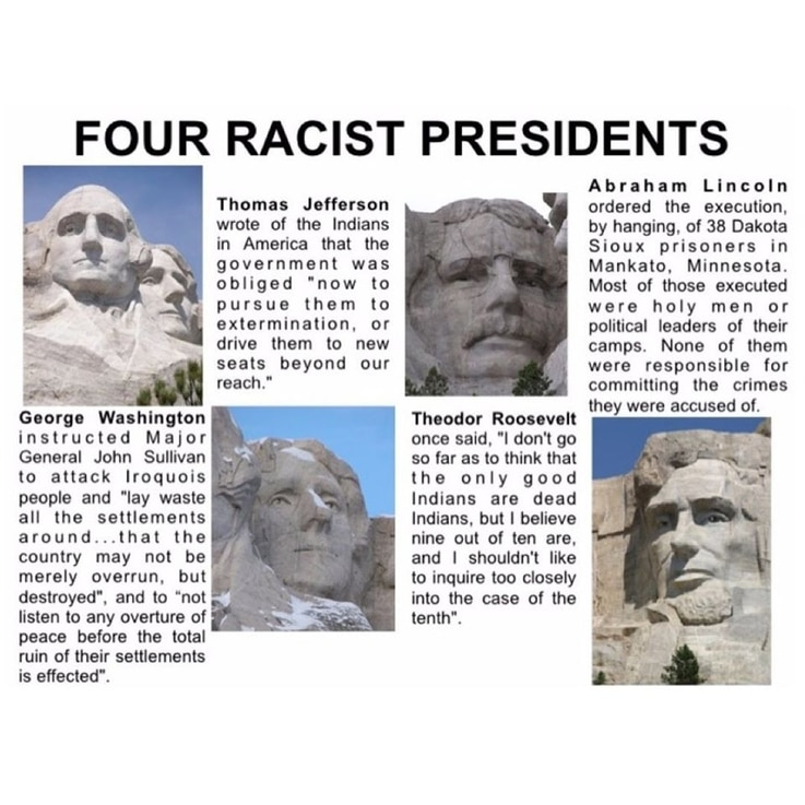 Meme circulating on Facebook accounts of Native Americans, who view the four U.S. presidents carved on the face of Mt. Rushmore as architects of their oppression.