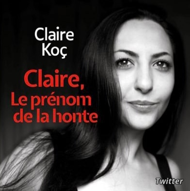 Claire Koç is seen on the cover of her book Claire, le Prénom de la Honte or Claire, the Name of Shame (Social media)