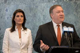 FILE - U.S. Secretary of State Mike Pompeo, with U.S. Ambassador to the United Nations Nikki Haley, speaks to reporters at U.N. headquarters, July 20, 2018.